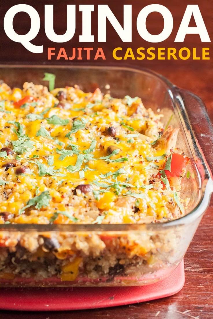 Quinoa Fajita Casserole