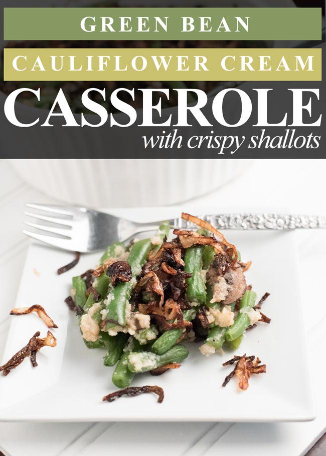 vegan paleo gluten free green bean casserole with cauliflower cream ...